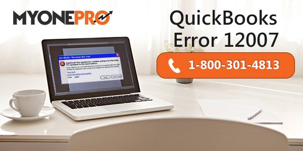 Get Rid of QuickBooks Error Code 12007