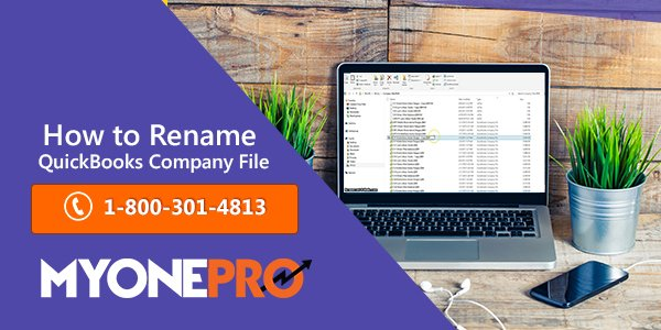 Process for Renaming QB Company File