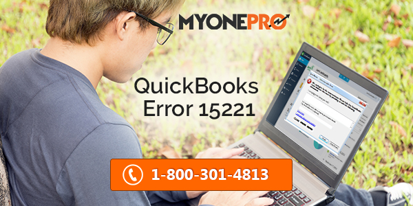 Solutions of QuickBooks Error Code 15221
