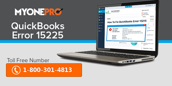 Troubleshooting of QuickBooks Error Code 15225