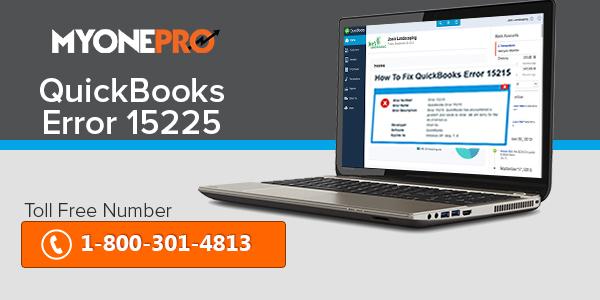 Troubleshooting of QuickBooks Error Code 15225