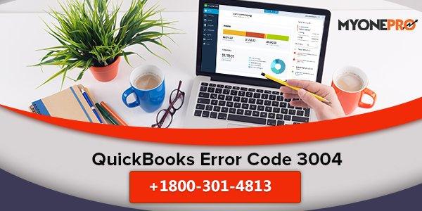 How to Fix QuickBooks Error Code 3004