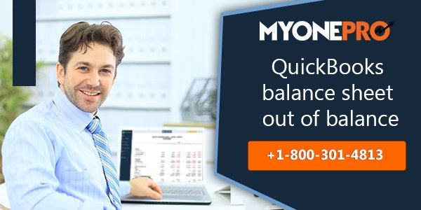 How to Fix Quickbooks Balance Sheet Out Of Balance Error