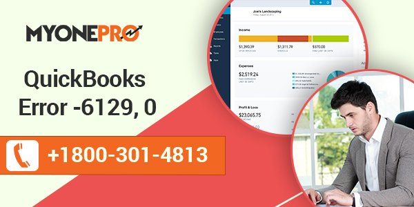 Troubleshoot QuickBooks Error -6129, 0