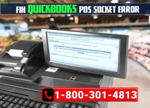 Troubleshooting QuickBooks POS Socket Error