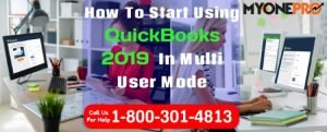 Start Using QuickBooks 2019 In Multi User Mode