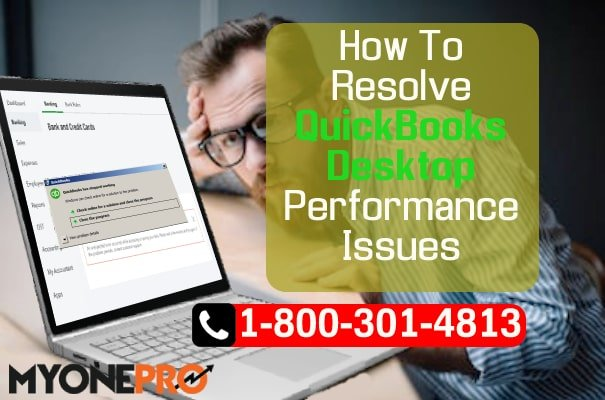 Problems With QuickBooks Desktop Performance
