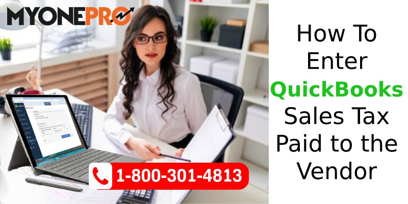 QuickBooks for Vendor Sales Tax
