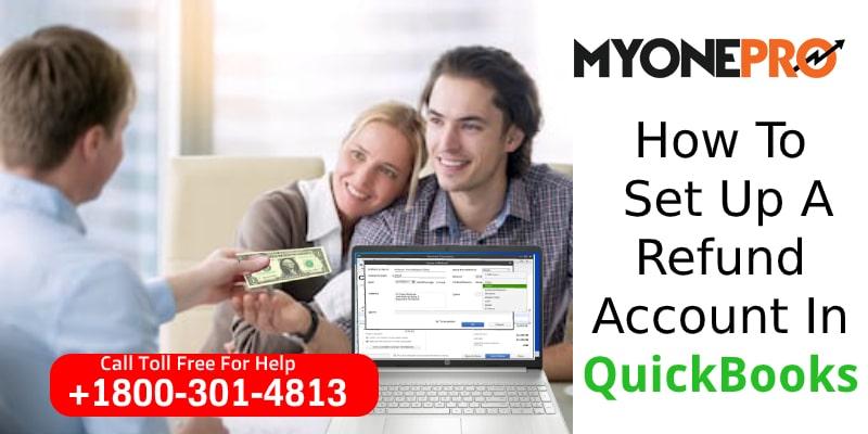 Setting Up Refund Account QuickBooks Desktop