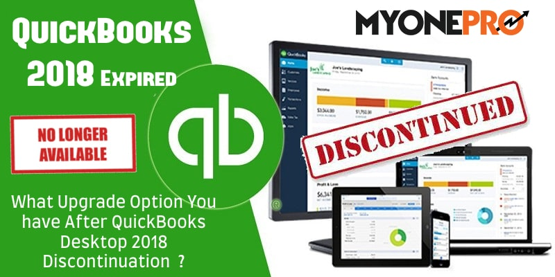 Discontinuation QuickBooks Desktop 2018 All Edition
