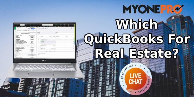 Best QuickBooks Option For Real Estate Business Owner