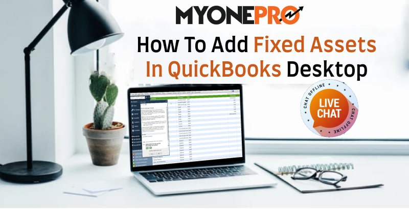 Enable Fixed Assets In QuickBooks