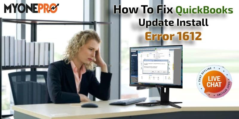 How To Fix QuickBooks Update Install Error 1612